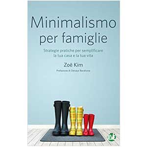 Regali Utile per Natale 2019 fino a 20 Euro Libro Minimalismo per famiglie di Zoe Kim