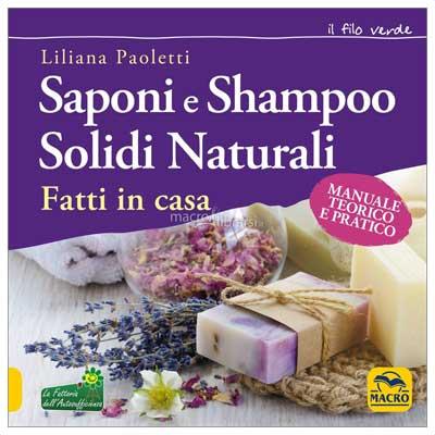 I libri migliori sulla cosmesi naturale: Saponi e Shampoo Solidi Naturali