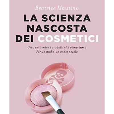 La scienza nascosta dei cosmetici: recensione libro